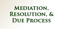 mediation, resolution, due process
